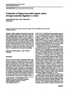 Production of biogas from solid organic wastes through anaerobic ...