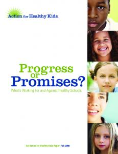 Progress or Promises? - Action for Healthy Kids