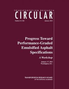 Progress Toward Performance-Graded Emulsified