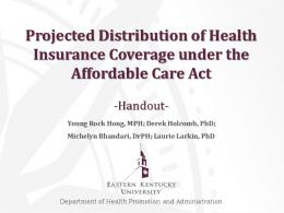 Projected Distribution of Health Insurance Coverage ...