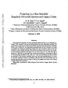 Projecting to a Slow Manifold: Singularly Perturbed Systems and ...