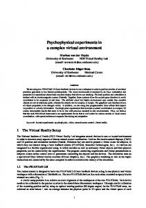 Psychophysical experiments in a complex virtual environment