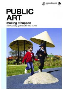 Public Art : making it happen, commissioning guidelines for local ...