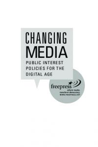 PublIc IntErEst PolIcIEs for thE DIgItAl AgE - Free Press