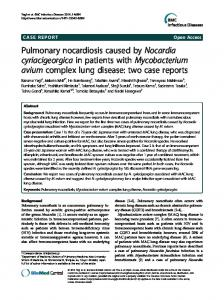 Pulmonary nocardiosis caused by Nocardia cyriacigeorgica in patients ...