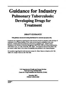 Pulmonary Tuberculosis: Developing Drugs for Treatment - FDA