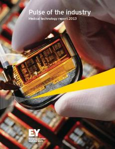 Pulse of the industry - medical technology report 2013 - Ernst & Young