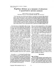 Pupillary dilation as a measure of attention: A quantitative system ...