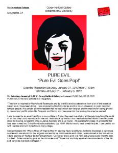 """PURE EVIL """"Pure Evil Goes Pop!"""" - Pure Evil Gallery"""