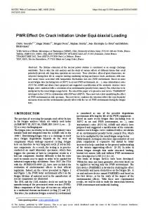 PWR Effect On Crack Initiation Under Equi-biaxial Loading
