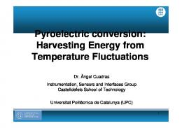 Pyroelectric conversion: Harvesting Energy from