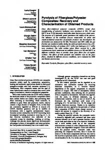 Pyrolysis of Fiberglass/Polyester Composites: Recovery and ...