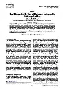Quality control in the initiation of eukaryotic DNA replication - CiteSeerX