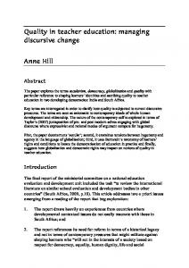 Quality in teacher education: managing discursive change Anne Hill