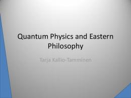 Quantum Physics and Eastern Philosophy - Physics Foundations Society