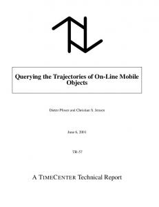 Querying the Trajectories of On-Line Mobile ... - Semantic Scholar