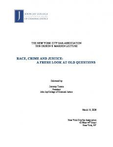 RACE, CRIME AND JUSTICE: A FRESH LOOK AT OLD QUESTIONS