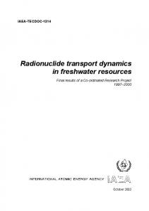 Radionuclide transport dynamics in freshwater resources