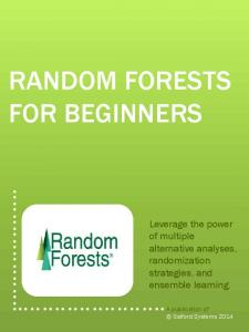 RANDOM FORESTS FOR BEGINNERS