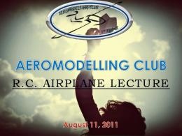 R.C. AIRPLANE LECTURE