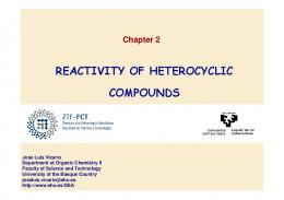 Reactivity of heterocycles.
