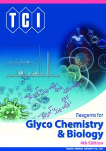 Reagents for Glyco Chemistry & Biology 4th Edition