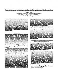 Recent Advances in Spontaneous Speech ... - Semantic Scholar