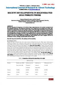 RECENT DEVELOPMENTS IN REGENERATED SILK FIBROIN FIBERS