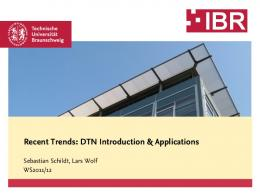 Recent Trends: DTN Introduction & Applications