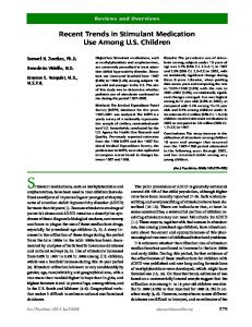 Recent Trends in Stimulant Medication Use Among U.S. Children