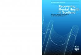 Recovering Mental Health in Scotland - Scottish Recovery Network