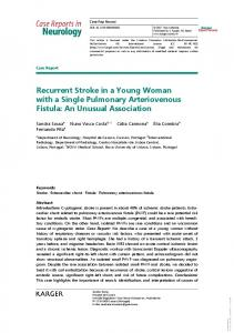 Recurrent Stroke in a Young Woman with a Single