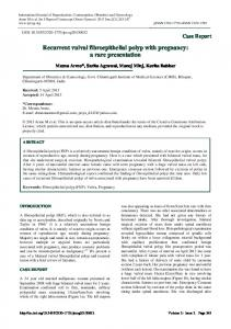 Recurrent vulval fibroepithelial polyp with pregnancy: a ... - eJManager