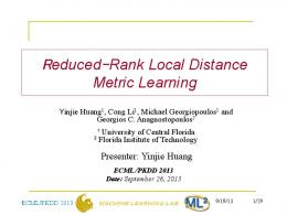 Reduced-Rank Local Distance Metric Learning - UCF EECS