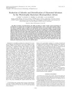 Reduction of Selenite and Detoxification of Elemental Selenium by the ...