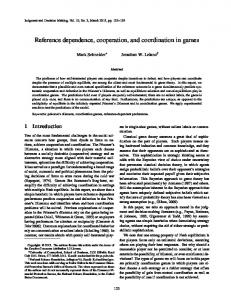 Reference dependence, cooperation, and coordination in games