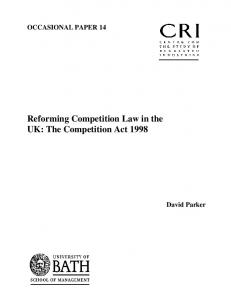 Reforming Competition Law in the UK: The Competition ... - CiteSeerX