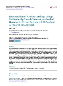 Regeneration of Hyaline Cartilage Using a Mechanically-Tuned ...