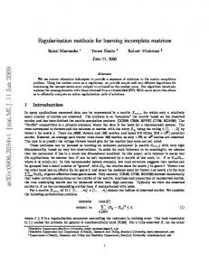 Regularization methods for learning incomplete matrices