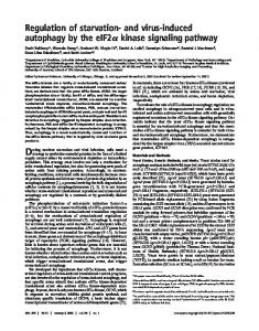 Regulation of starvation- and virus-induced autophagy by the eIF2 ...