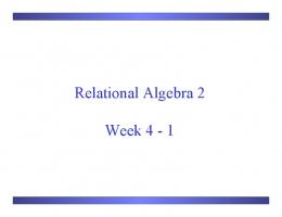 Relational Algebra 2 Week 4 - 1