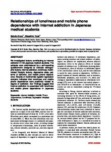 Relationships of loneliness and mobile phone dependence with