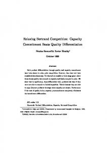 Relaxing Bertrand Competition: Capacity Commitment Beats Quality ...