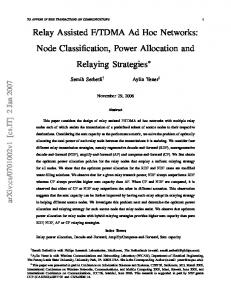Relay Assisted F/TDMA Ad Hoc Networks: Node Classification ... - arXiv