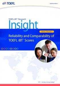 Reliability and Comparability of TOEFL iBT™ Scores - ETS