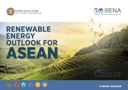 Renewable Energy Outlook for ASEAN: A REmap Analysis - IRENA