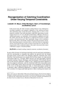 Reorganization of Catching Coordination Under Varying Temporal ...