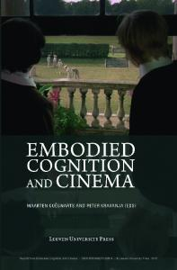 Reprint from Embodied Cognition and Cinema