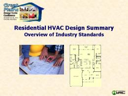 Residential HVAC Design Summary