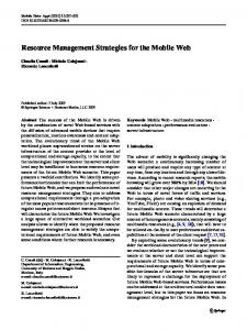 Resource Management Strategies for the Mobile